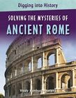 Solving the Mysteries of Ancient Rome by Trudy Hanbury-Murphy (Paperback, 2014)