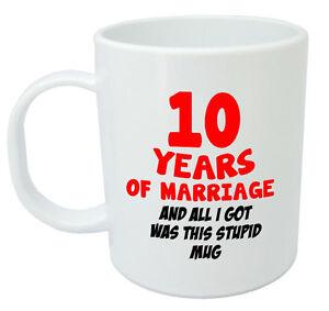 10 Years Of Marriage Mug 10th Wedding Anniversary Gifts