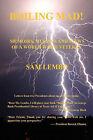 Boiling Mad! - Memoirs, Musings and Views of a World War II Veteran by Sam Lembo (Paperback / softback, 2009)