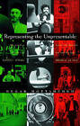 Representing the Unpresentable: Historical Images of National Reform from the Qajars to the Islamic Republic of Iran by Negar Mottahedeh (Hardback, 2008)