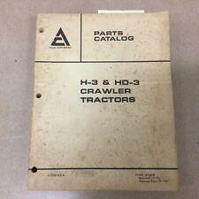Fiat Allis Chalmers H 3 Hd3 Crawler Tractor Dozer Parts Manual Catalog Book List
