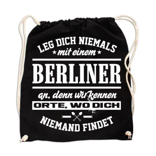 Rucksack Tasche Beutel Leg dich nie mit einem BERLINER an Geschenk Spaß Spruch
