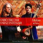 Esfahan-Persian Musical Tradition von Fabio Tricomi,Faraz Entessari (2012)