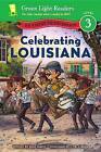 Celebrating Louisiana: 50 States to Celebrate by Jane Kurtz (Hardback, 2016)
