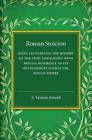 Roman Stoicism: Being Lectures on the History of the Stoic Philosophy with Special Reference to its Development within the Roman Empire by E. Vernon Arnold (Paperback, 2015)