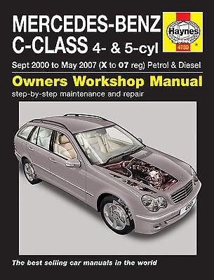 00-07 Haynes Workshop Manual for Mercedes C Class Petrol /& Diesel