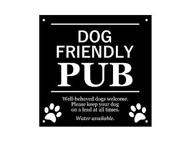 hotels Dog Friendly Area waterproof with drill holes Ideal for pubs Sign