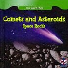 Comets and Asteriods: Space Rocks by Greg Roza (Hardback, 2010)