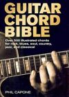 Guitar Chord Bible Over 500 Illustrated Chords for Rock Blues Soul Country