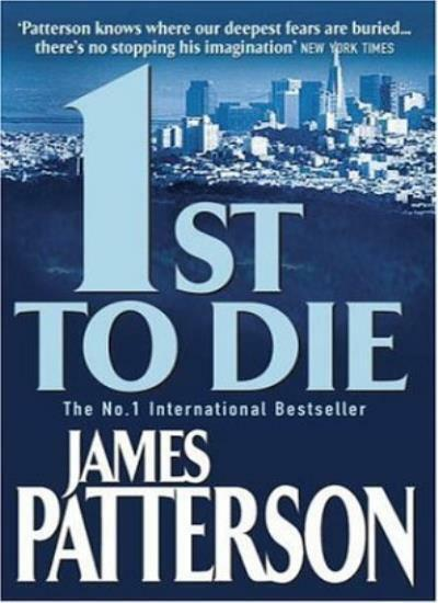 1st to Die (Womens Murder Club 1) By James Patterson. 9780747266907