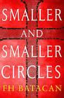 Smaller and Smaller Circles by F H Batacan (Hardback, 2015)
