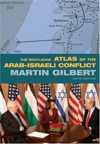 The Routledge Atlas of the Arab-Israeli Conflict (Routledge Hi ,.9780415460293