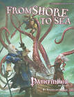 Pathfinder Module: From Shore to Sea by Brandon Hodge (Paperback, 2010)