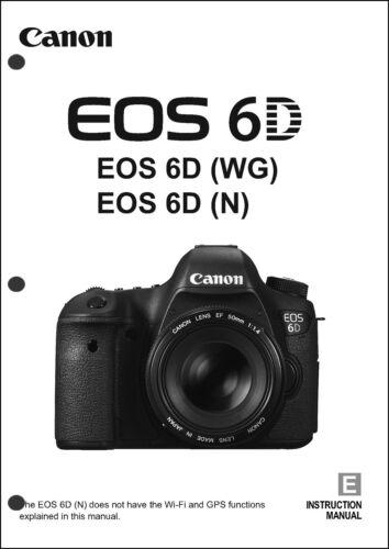 Canon EOS 6D Digital Camera User Instruction Guide  Manual