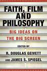 Faith, Film and Philosophy: Big Ideas on the Big Screen by InterVarsity Press (Paperback, 2007)