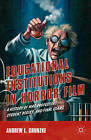 Educational Institutions in Horror Film: A History of Mad Professors, Student Bodies, and Final Exams by Andrew L. Grunzke (Hardback, 2015)