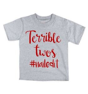 Terrible-Twos-NAILED-IT-T-shirt-LOTS-of-Colors-funny-cute-humor-toddler