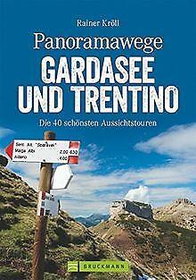 Wanderführer Gardasee: Panoramawege Gardasee und Tr... | Buch | Zustand sehr gut