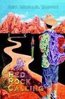 Red Rock Calling 9781403329851 by Rev Michael Torphy Hardback