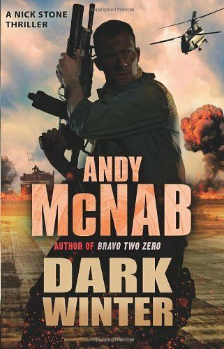 1 of 1 - Dark Winter: (Nick Stone Thriller 6),Andy McNab