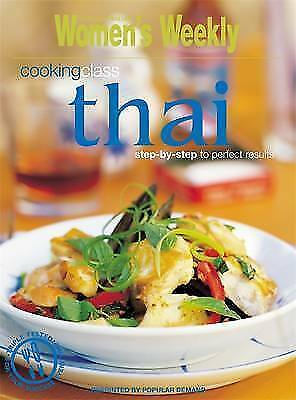 """AS NEW"" THAI COOKING CLASS: EASY THAI-STYLE COOKERY, unknown, Book"