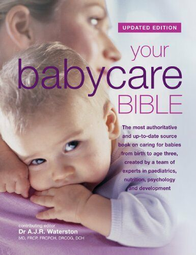 1 of 1 - Your Babycare Bible, The most authoritative and up-to-date source book on cari,