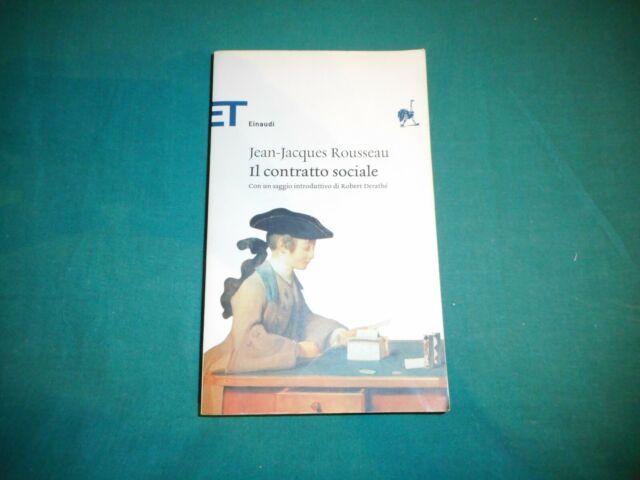 Jean-Jacques Rousseau IL CONTRATTO SOCIALE Einaudi Tascabili Classici 2011