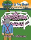 Fourteen Is Too Many: The Survivors: Book One in the Farm Life Series by Billie A Williams (Paperback / softback, 2013)