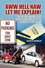 AWW Hell NAW Let Me Explain 9781450000819 by Laquita Brinkley Paperback