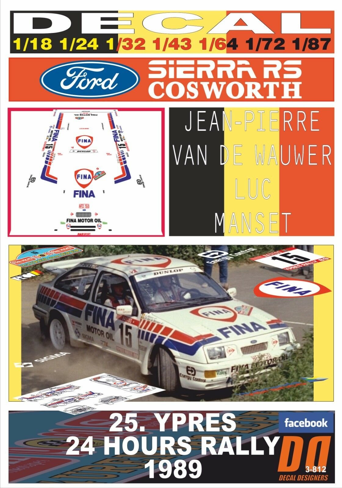 Decal Ford Sierra RS Cosworth J-p. van de wauwer Ypres Ypres Ypres 24 hours R. 1989 3rd (05) 093382