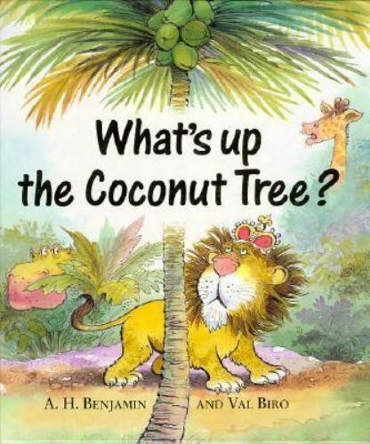 What's up the Coconut Tree? by A. Benjamin