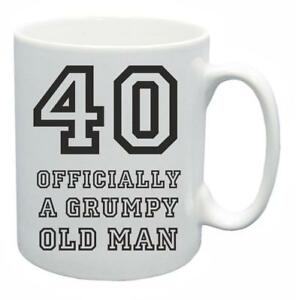 Novelty Tea Grumpy Old 40 Git About Cup 40th Gift Details Birthday Present Mug Coffee Year QrBoeCExdW