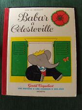 BABAR à CELESTEVILLE - Jean de Brunhoff - GENTIL COQUELICOT HACHETTE D.L. 1979