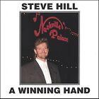 A Winning Hand * by Steve Hill (CD, Feb-2005, Broadland International)
