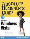 Absolute Beginner's Guide to Microsoft Windows Vista by Shelley O'Hara, Ron Mansfield (Paperback, 2006)