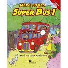 Here Comes Super Bus by Pepita Subira, Maria Jose Lobo (Paperback, 2000)