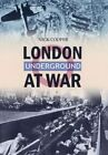 London Underground at War by Nick Cooper (Paperback, 2014)