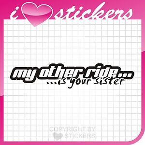 Aufkleber-my-other-ride-is-your-Sister-Sticker-Shocker-Oem-Oldschool-Turbo-056