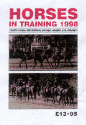 RACEFORM HORSES IN TRAINING, 1998., No author., Used; Very Good Book