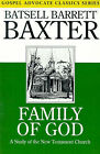Family of God: A Study of the New Testament Church by Batsell Barrett Baxter (Paperback / softback, 1998)