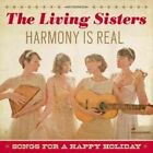 Harmony Is Real: Songs for a Happy Holiday [Digipak] by Living Sisters (CD, Oct-2014, Vanguard)