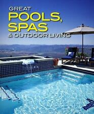 Great Pools, Spas & Outdoor Living Collection (Better Homes and Gardens Home), ,