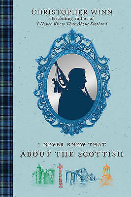 1 of 1 - I Never Knew That About the Scottish, Winn, Christopher, New Book