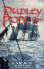 The Lord Ramage Novels: Ramage and the Rebels 9 by Dudley Pope (2001, Paperback)
