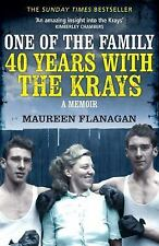 One of the Family : 40 Years with the Krays by Maureen Flanagan (2016,...