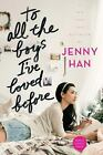To All the Boys I've Loved Before by Jenny Han (2016, Paperback)