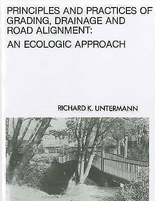 Principles and Practices of Grading and Drainage : An Ecological Approach