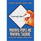 Powerful People Are Teachers Biadasz Possett Clemons Mark I Iuniv. 9780595402755