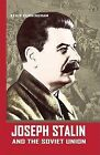 Joseph Stalin and the Soviet Union by Kevin Cunningham (Hardback, 2006)