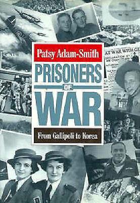 1 of 1 - Prisoners of War: From Gallipoli to Korea by Patsy Adam-Smith (Hardback, 1993)